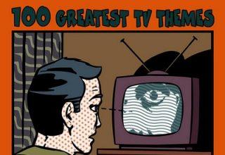 دانلود موسیقی متن سریال 100 Greatest TV Themes