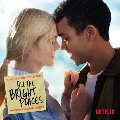 دانلود موسیقی متن فیلم All the Bright Places