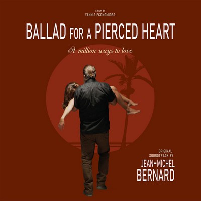 دانلود موسیقی متن فیلم Ballad for a Pierced Heart: A Million Ways to Love