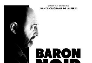 دانلود موسیقی متن سریال Baron Noir: Saison 3