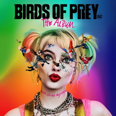 دانلود موسیقی متن فیلم Birds of Prey: The Album