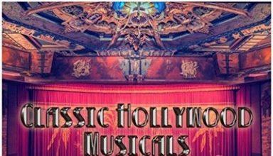دانلود موسیقی متن فیلم Classic Hollywood Musicals Volume 1-2