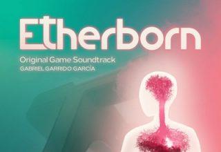 دانلود موسیقی متن بازی Etherborn