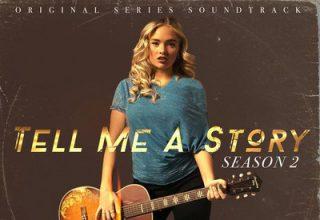 دانلود موسیقی متن سریال Tell Me a Story: Season 2