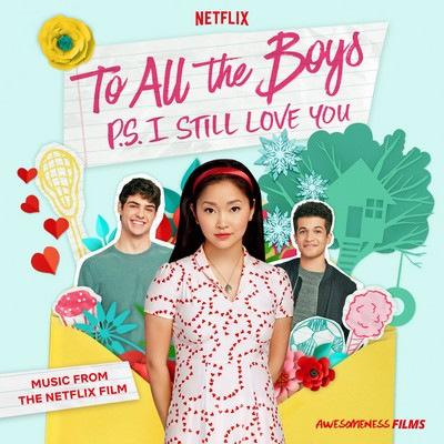 دانلود موسیقی متن فیلم To All the Boys: P.S. I Still Love You
