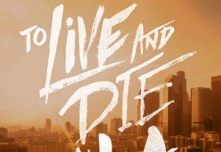 دانلود موسیقی متن فیلم To Live and Die in L.A.