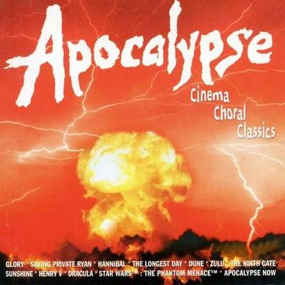 دانلود موسیقی متن فیلم Apocalypse - Cinema Choral Classics III
