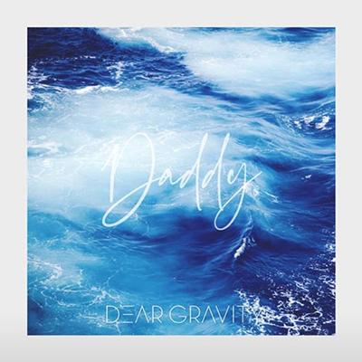 دانلود قطعه موسیقی Daddy توسط Dear Gravity