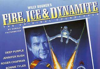 دانلود موسیقی متن فیلم Fire, Ice and Dynamite