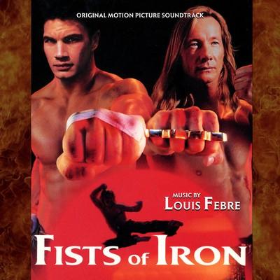 دانلود موسیقی متن فیلم Fists of Iron