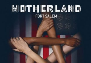 دانلود موسیقی متن سریال Motherland: Fort Salem