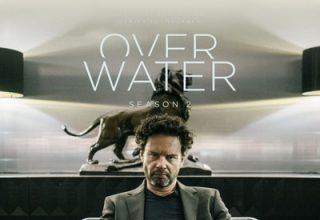 دانلود موسیقی متن سریال Over Water: Season 2