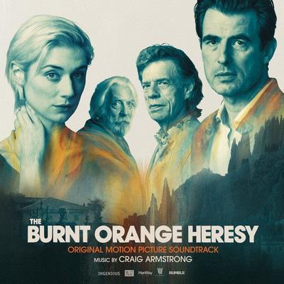 دانلود موسیقی متن فیلم The Burnt Orange Heresy