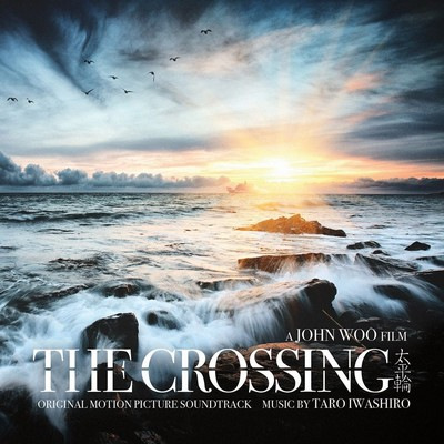 دانلود موسیقی متن فیلم The Crossing