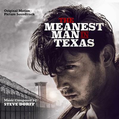 دانلود موسیقی متن فیلم The Meanest Man in Texas