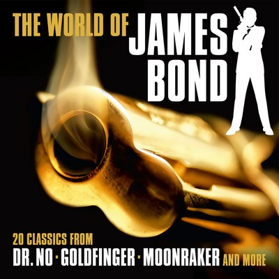 دانلود موسیقی متن فیلم The World Of James Bond: 20 Classics From Dr. No, Goldfinger, Moonraker & More