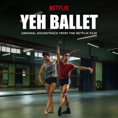 دانلود موسیقی متن فیلم Yeh Ballet