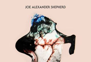 Joe Alexander Shepherd - Time - EP 2018