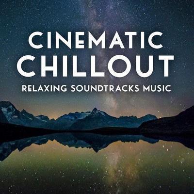 دانلود موسیقی متن فیلم Cinematic Chillout: Relaxing