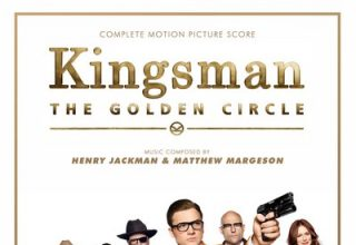 دانلود موسیقی متن فیلم Kingsman: The Golden Circle