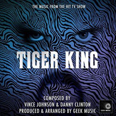 دانلود موسیقی متن سریال Tiger King