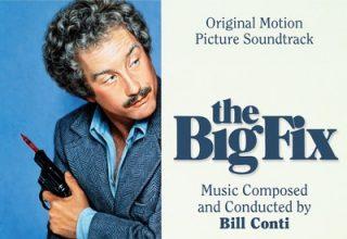 دانلود موسیقی متن فیلم The Big Fix