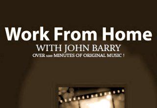 دانلود موسیقی متن فیلم Work from Home with John Barry