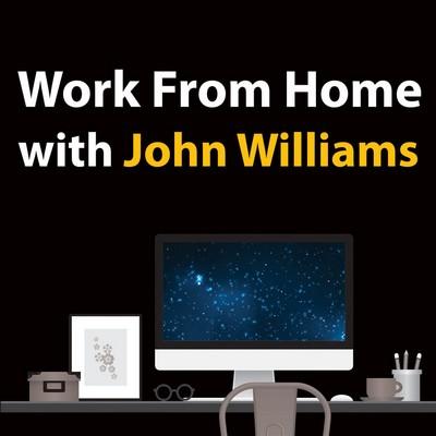 دانلود موسیقی متن فیلم Work From Home With John Williams