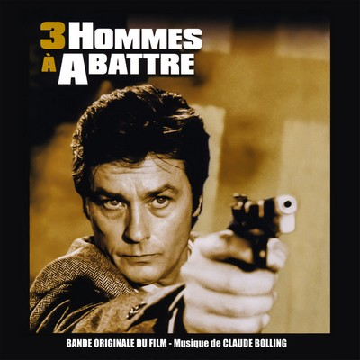 دانلود موسیقی متن فیلم 3 hommes a abattre