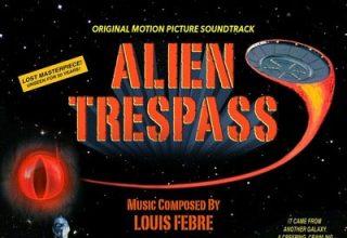 دانلود موسیقی متن فیلم Alien Trespass