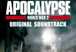 دانلود موسیقی متن فیلم Apocalypse: World War 2