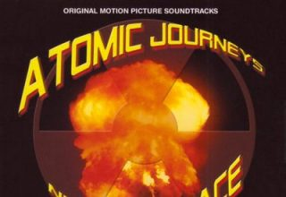 دانلود موسیقی متن فیلم Atomic Journeys / Nukes In Space