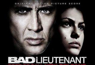 دانلود موسیقی متن فیلم Bad Lieutenant: Port Of Call New Orleans