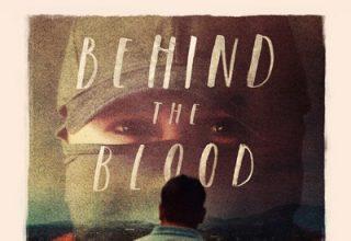 دانلود موسیقی متن فیلم Behind the Blood