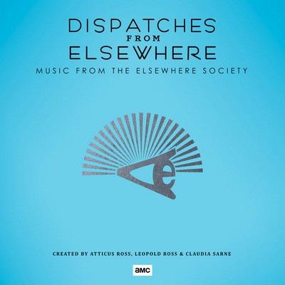 دانلود موسیقی متن سریال Dispatches from Elsewhere: Music from the Elsewhere Society