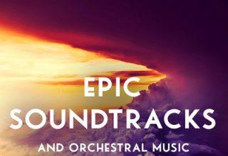 دانلود موسیقی متن فیلم Epic Soundtracks and Orchestral Music