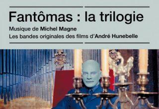 دانلود موسیقی متن فیلم Fantômas: La Trilogie