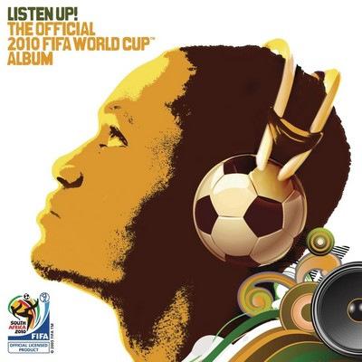 دانلود موسیقی متن فیلم Listen Up: The Official 2010 Fifa World Cup Album