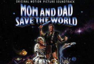 دانلود موسیقی متن فیلم Mom And Dad Save The World