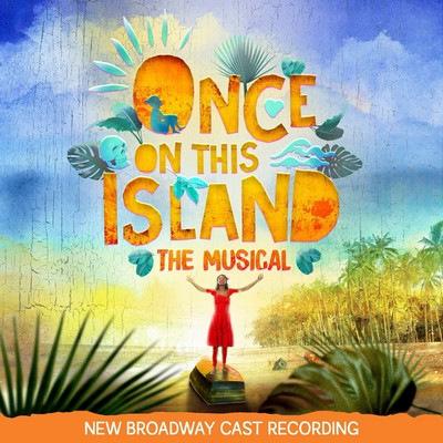 دانلود موسیقی متن فیلم Once On This Island – The Musical