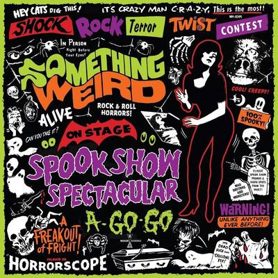 دانلود موسیقی متن فیلم Something Weird: Spook Show Spectacular A-Go-Go