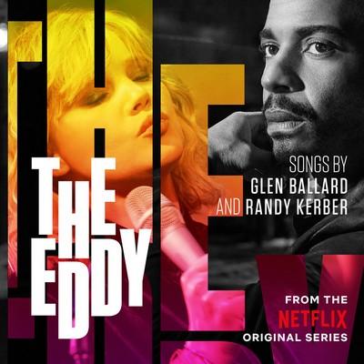 دانلود موسیقی متن فیلم The Eddy