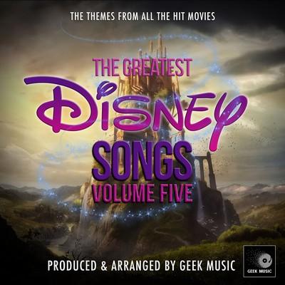 دانلود موسیقی متن فیلم The Greatest Disney Songs Vol. 5