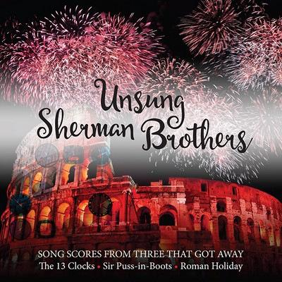دانلود موسیقی متن فیلم Unsung Sherman Brothers