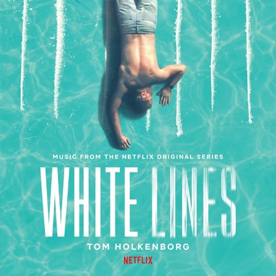 دانلود موسیقی متن فیلم White Lines