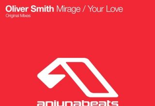 دانلود آلبوم موسیقی Mirage / Your Love توسط Oliver Smith