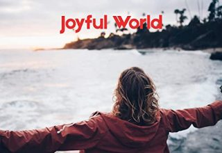 دانلود آلبوم موسیقی Joyful World توسط UniqueSound
