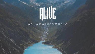 Alive AShamaluevMusic AShamaluevMusic