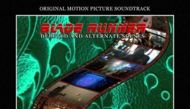 دانلود موسیقی متن فیلم Blade Runner: Deleted And Alternate Scenes