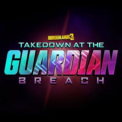 دانلود موسیقی متن بازی Borderlands 3: Takedown at the Guardian Breach – توسط Jesper Kyd